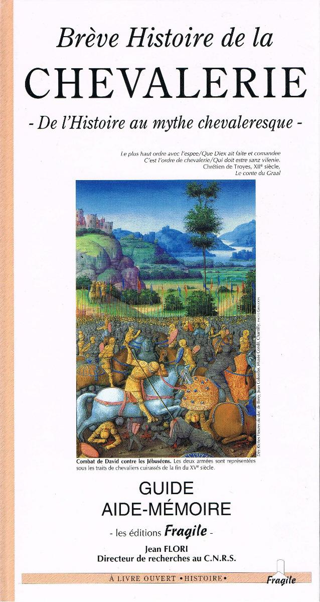 BREVE HISTOIRE DE LA CHEVALERIE 11,50 euros